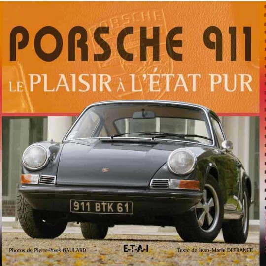 Porsche 911, le plaisir à l'état pur