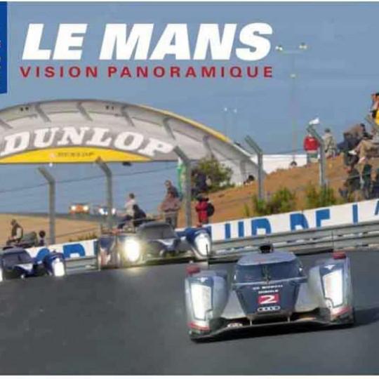 24 heures du Mans, vision panoramique